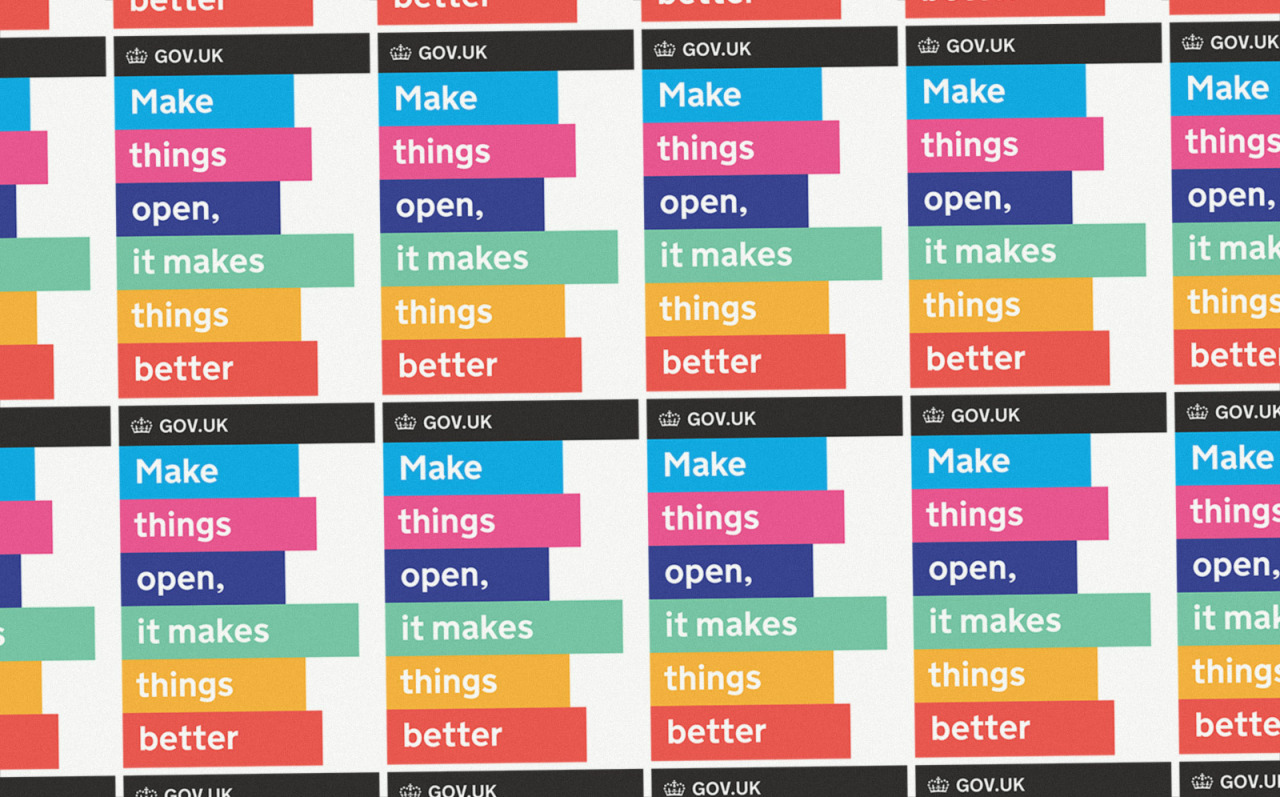 Make things open it makes them better - stickers from GDS